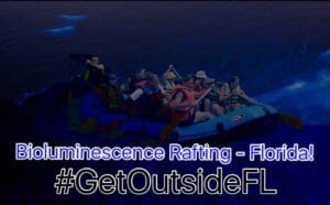 Florida Bioluminescent Rafting Tour